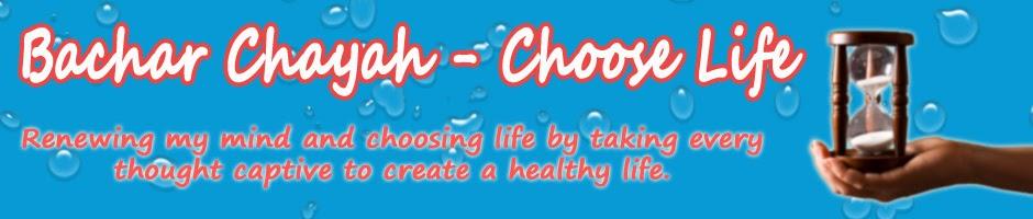 Bachar Chayah - Choose Life