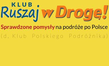 Klub Ruszaj w Drogę - prezentacje podróżnicze o Polsce