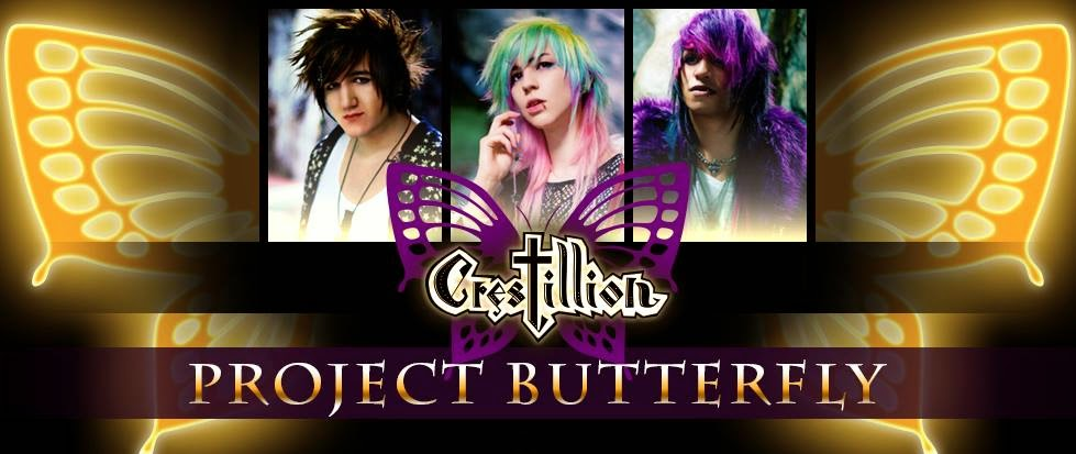 Crestillion: -ANNOUNCING MUSIC VIDEO AND INTRODUCING PROJECT BUTTERFLY-