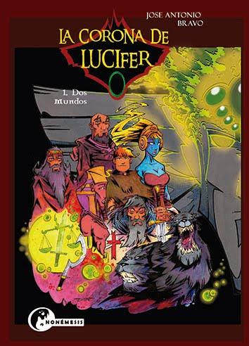 LA CORONA DE LUCIFER -  1. Dos Mundos
