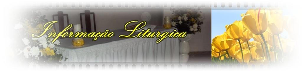 Informação Liturgica