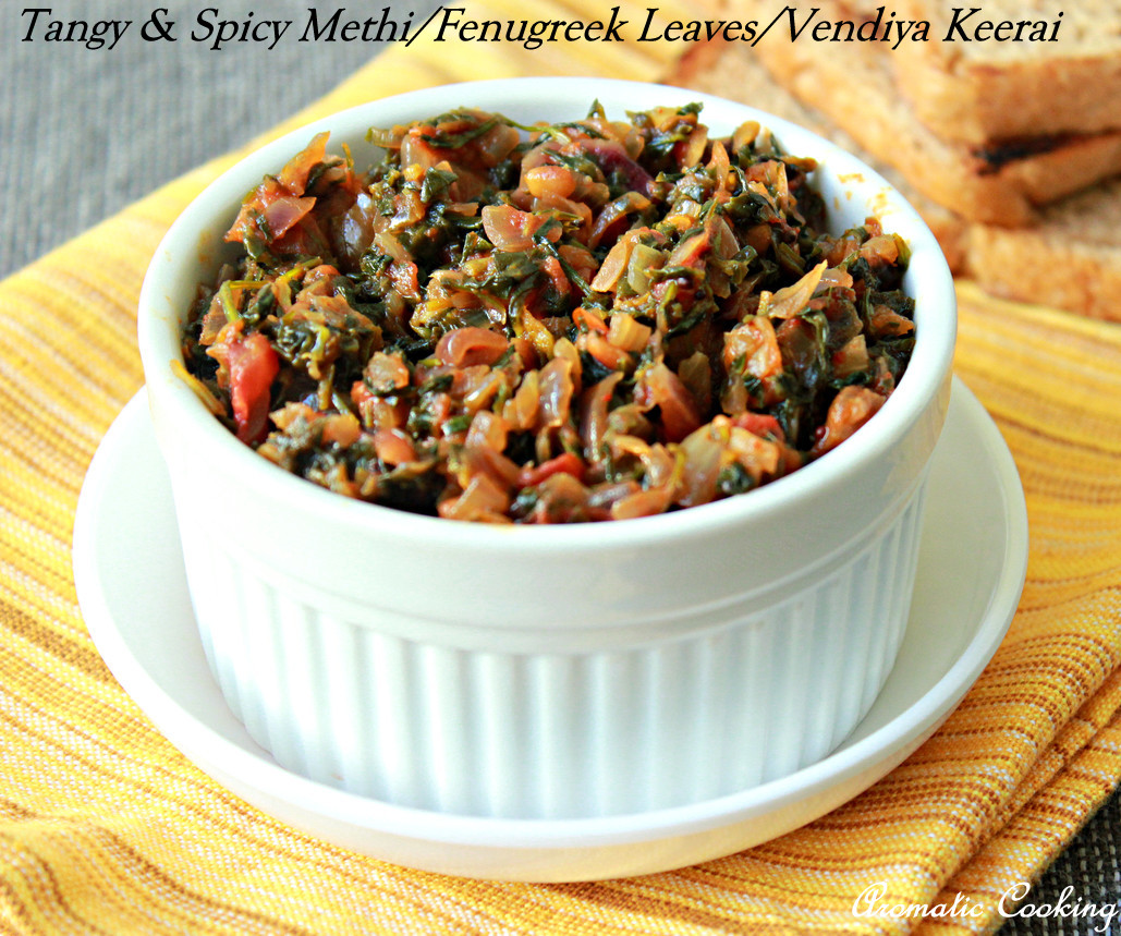 Aromatic Cooking: Spicy And Tangy Methi / Fenugreek Leaves - Vendiya ...
