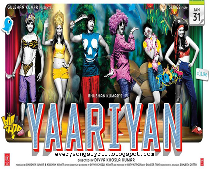 Yaariyan Movie 2013 Cast Sunny Sunny Lyrics &am...