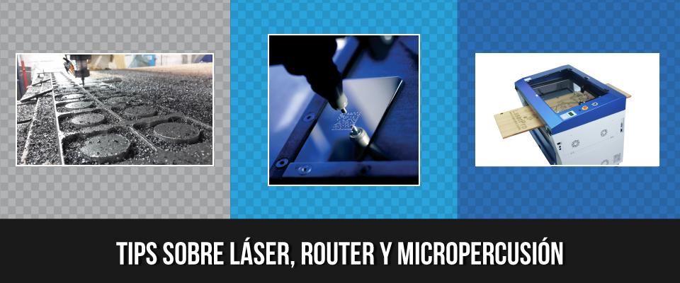 Router, Láser y Marcación