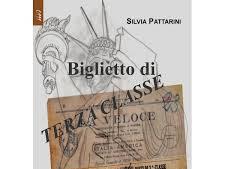 #Recensione: Biglietto di terza classe di Silvia Pattarini con intervista