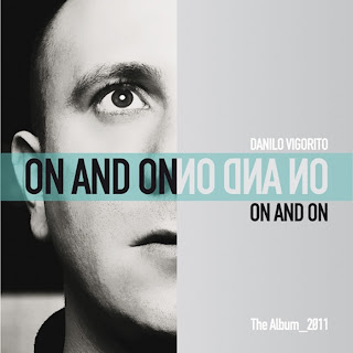 Danilo Vigorito – On And On (Album) 2011