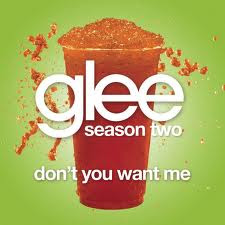 Glee Cast Don't You Want Me Baby MP3 Ringtone Video Lyrics
