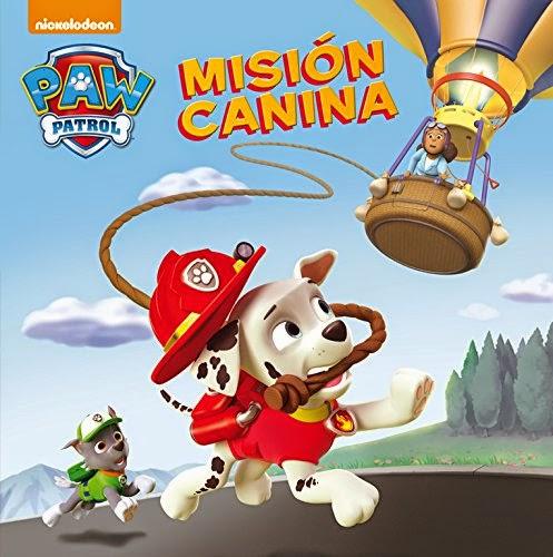 LIBRO - Paw Patrol | La Patrulla Canina 2 - Misión canina  Nickelodeon (Beascoa - 14 mayo 2015)  INFANTIL | Edición papel