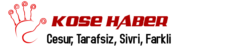 KÖŞE HABER