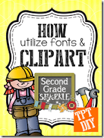 http://www.secondgradesparkle.com/2013/11/tpt-diy-how-to-utilize-fonts-and-clip.html