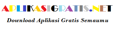 APLIKASIGRATIS.NET - Download aplikasi ebook dan game gratis semaumu