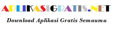 APLIKASIGRATIS.NET - Download aplikasi ebook dan game gratis semaumu