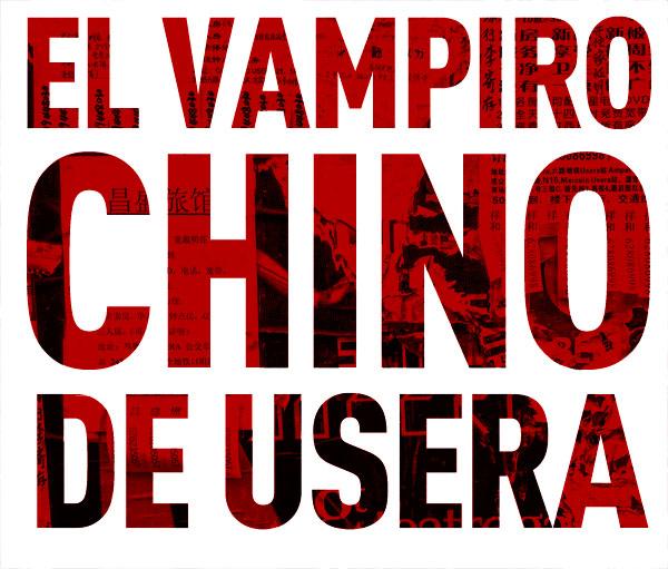 El vampiro chino de Usera