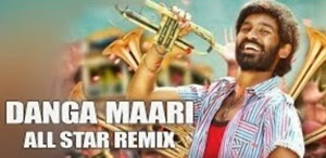 Anegan – Danga Maari – All Star Remix