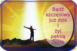 Bądź szczęśliwy już dziś i żyj pełnią życia - Duchowy Uzdrowiciel