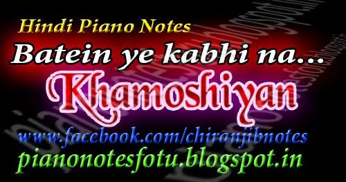 Piano u00bb Khamoshiyan Piano Chords - Music Sheets, Tablature, Chords and Lyrics