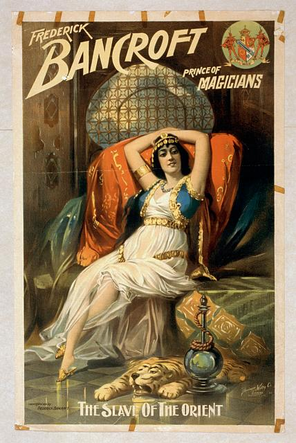 circus, classic posters, free download, graphic design, magic, movies, retro prints, theater, vintage, vintage posters, Frederick Bancroft, Prince of Magicians, The Slavi of the Orient - Vintage Magic Poster