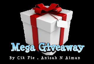 Mega Giveaway By Cik Fie , Anisah N Aiman