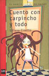 """Cuento con carpincho y todo"""
