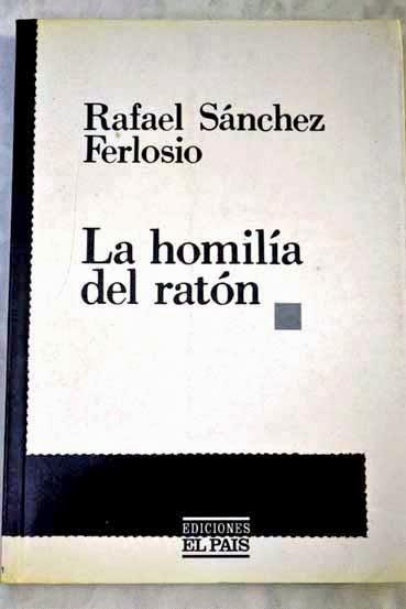 """""""La homilía del ratón"""" - Rafael Sánchez Ferlosio"""