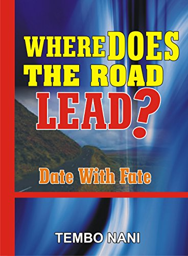 Where Does The Road Lead?