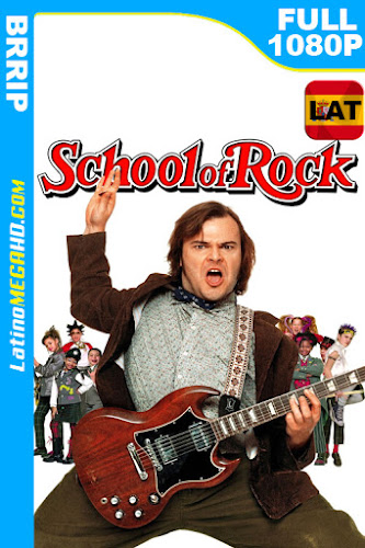 Escuela de Rock (2003) Latino HD 1080P ()