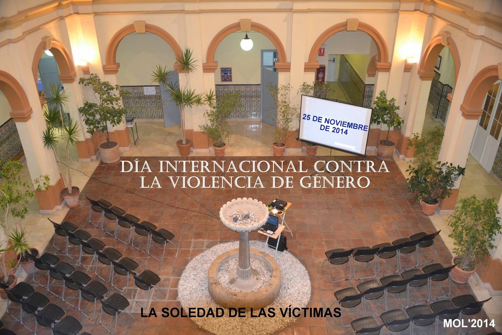 DÍA 25 DE NOVIEMBRE, DÍA INTERNACIONAL CONTRA LA VIOLENCIA DE GÉNERO.
