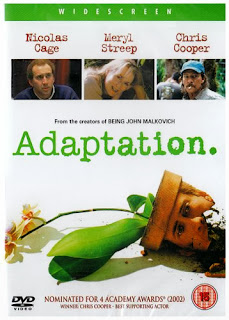 Adaptation - Released in 2002 - Starring Nicholas Cage, Meryl Streep and Chris Cooper