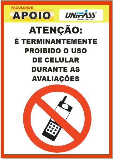 Proibido Uso de Celular nas Avaliações