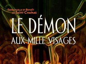 Le démon aux mille visages de Benoît et Emmanuelle de Saint Chamas