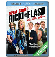 RICKI AND THE FLASH: ENTRE LA FAMA Y LA FAMILIA (2015) FULL 1080P HD MKV ESPAÑOL LATINO