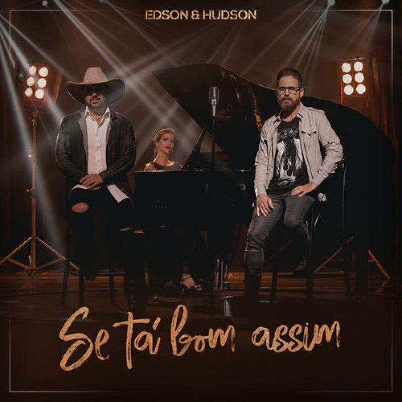 EDSON E HUDSON - SE TÁ BOM ASSIM