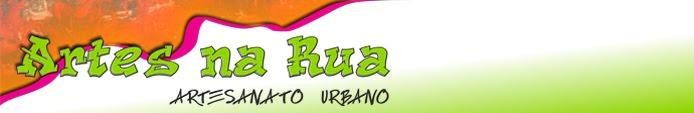 Artes na Rua - Artesanato Urbano