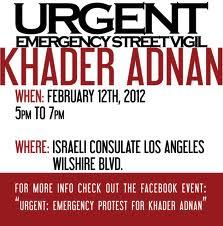 urgent - emergency street vigil for free khader adnan - palestinian