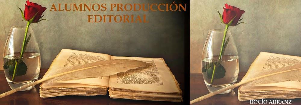 Alumnos Producción Editorial