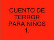 cuento de terror para niños