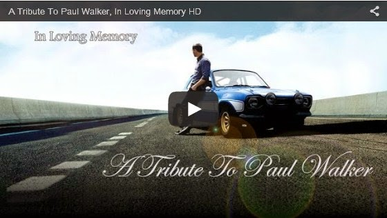 A Tribute To Paul Walker