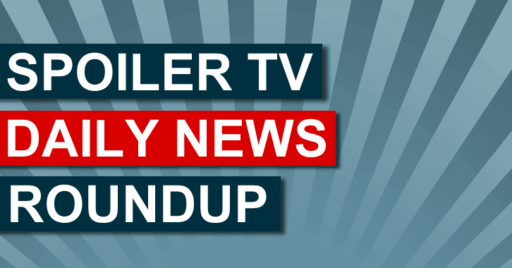 The SpoilerTV Daily News Roundup - Various Shows - 4th November 2014