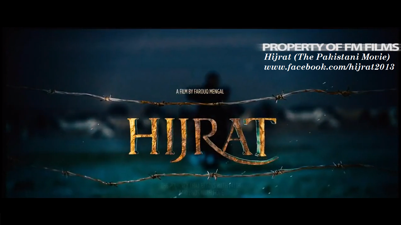 Hijrat The Pakistani Movie