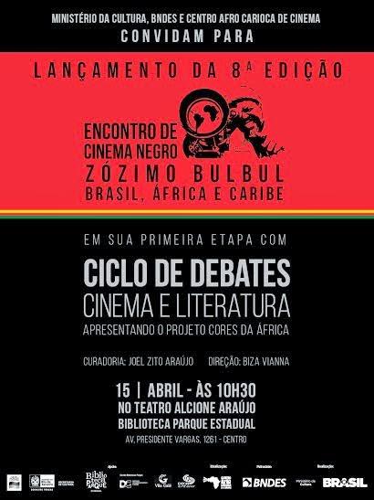 Lançamento da 8ª Edição do  ENCONTRO DE CINEMA NEGRO - BRASIL. ÁFRICA E CARIBE -   ZÓZIMO BULBUL