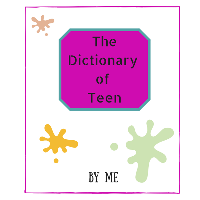 The Dictionary of Teen