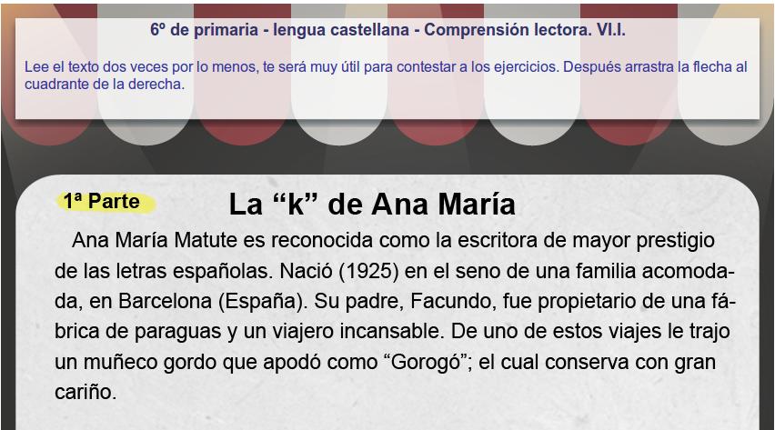 http://www.mundoprimaria.com/juegos/lenguaje/comprension-lectora/6-primaria/217-juego-comprension-lectora/index.php