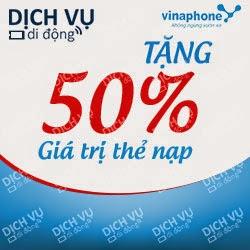 Vinaphone khuyến mãi 50% trả trước nạp thẻ ngày14 - 15/02/2015