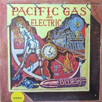 Pacific Gas & Electric - Get It On...Blues