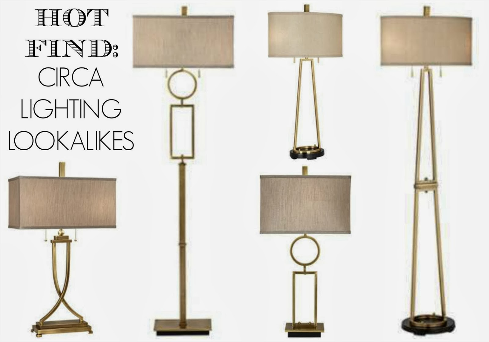 http://rosabeltrandesign.blogspot.com/2014/02/circa-lighting-look-alike-lamp-bargains.html