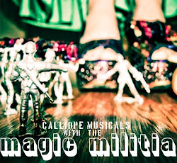 These folks are selling Magic Militia, the debut album of Calliope Musicals