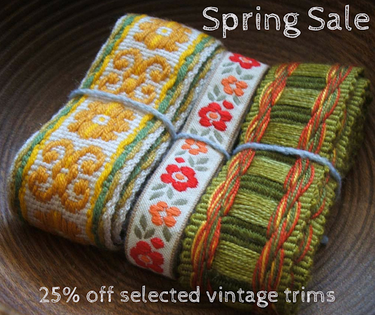 Spring Sale and offering twenty five percent discount on a selection of vintage trims