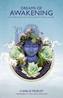 http://www.amazon.co.uk/Dreams-Awakening-Lucid-Dreaming-Mindfulness/dp/1781802025/?keywords=charlie+morley&qid=1382274773&ref=sr_1_1&ie=UTF8&sr=8-1