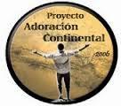 PROYECTO ADORACION CONTINENTAL 2015: 13-17 de Febrero de 2017