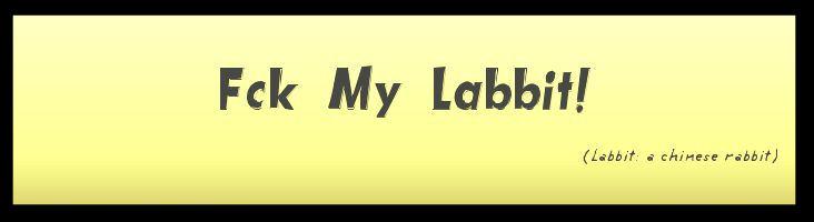 Fck My Labbit